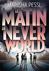 le matin de never world