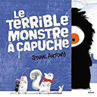 terrible monstre capuche